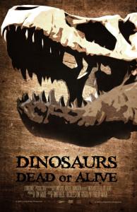 Dinosaur-Dead-oro-Alive-Poster_Web